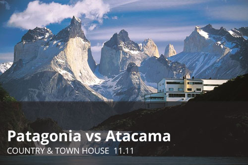 Patagonia vs Atacama | Country & Town House