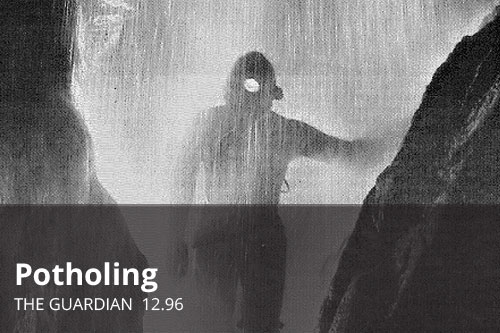 Potholing | The Guardian