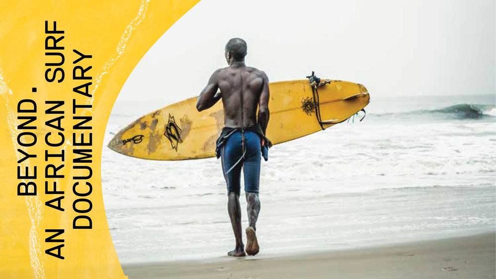 BEYOND. AN AFRICAN JOURNEY - Honouring the people, culture and surfing in Africa