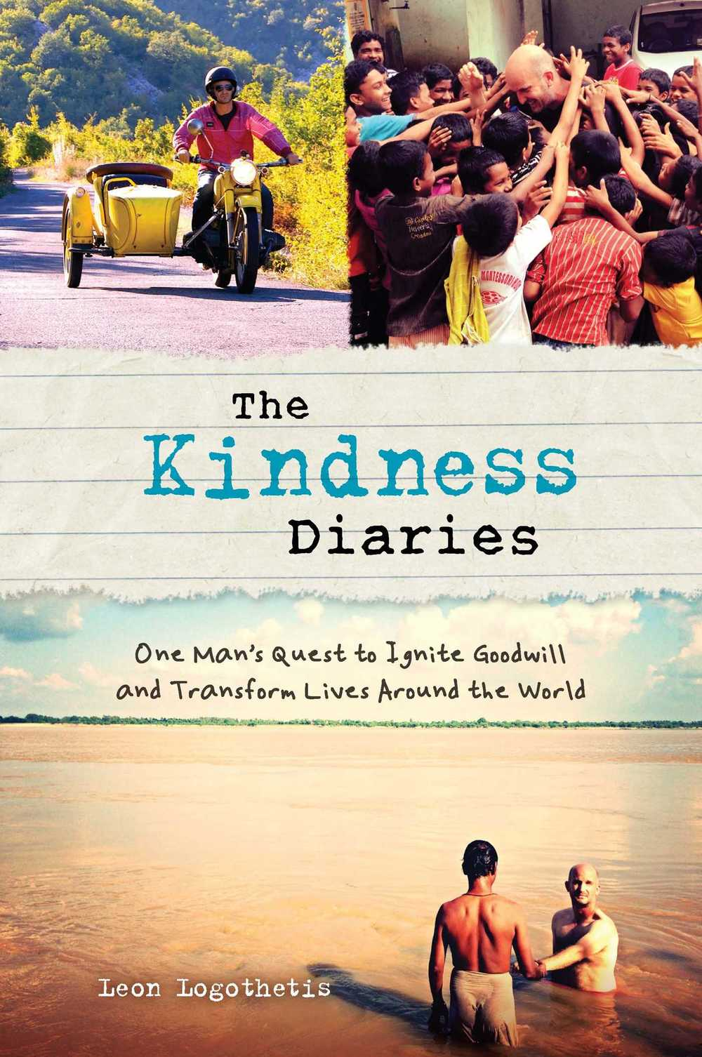 Podcast 46: The Kindness Diaries with Leon Logothetis    Leon left his life as a Broker to explore the world on a few pounds a day but more importantly on the Kindness of other people.  We talk about some of his amazing stories as he travelled to over 80 countries and produced an amazing program for National Geographic. We also peak about his new projects for 2016.    Click on image for podcast