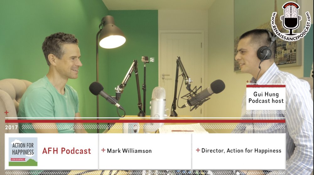 Podcast 61: Mark Williamson, Action for Happiness Director      Mark joins me at the Renaissance Studios and talks about his personal journey, his corporate background, Mindfulness and his introduction to Lord Layard that led him to this incredible charity. He breaks down what AFH is, it's mission, the courses, the goals and also reflects on the results and success so far.  Mark has become a great friend and a mentor .