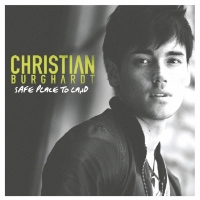 Christian Burghardt - Safe Place To Land EP Kemosabe Records Assistant Mix Engineer - Safe Place To Land / Autopilot / Spark / When She Cries