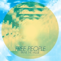 Paint The Muse - Free People (Single) Harbour Records Mix Engineer
