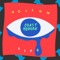 Coast Modern - Hollow Life +1 Records Mix Engineering