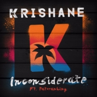 Krishane - Inconsiderate (Single) Atlantic Records Assistant Mix Eningeer