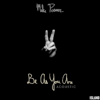 Mike Posner - Be As You Are (Acoustic) Island Records Mixer