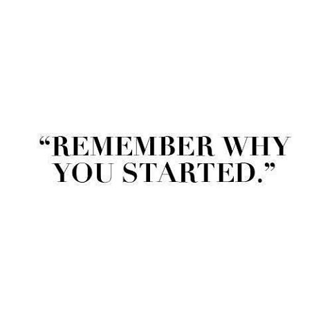 Remember why you started  #cclifestyles #lifestylesbydesign #quote #qotd #motivation #success #dailyquotes