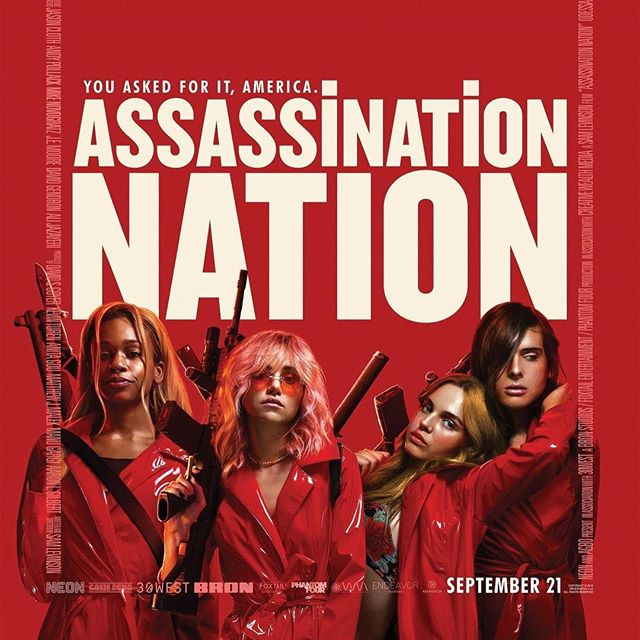 "OUT TODAY: #assassinationnation ""Bold, beautiful, and exhilarating."" #newrelease #nowplaying #girlsnightout👯"