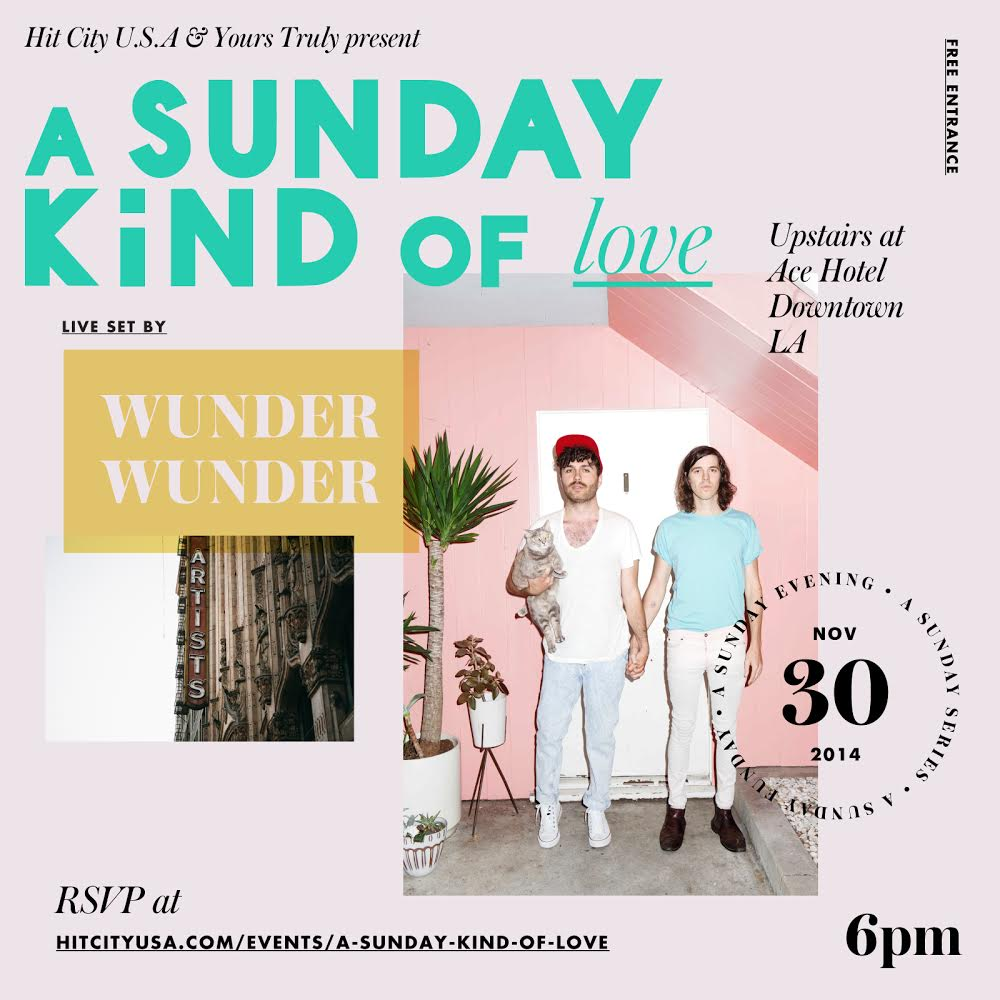 A Sunday Kind of Love w/ Wunder Wunder