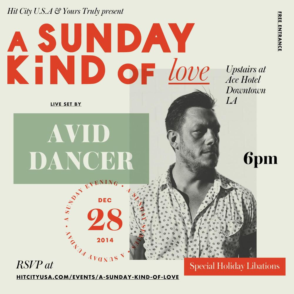 A Sunday Kind of Love w/ Avid Dancer