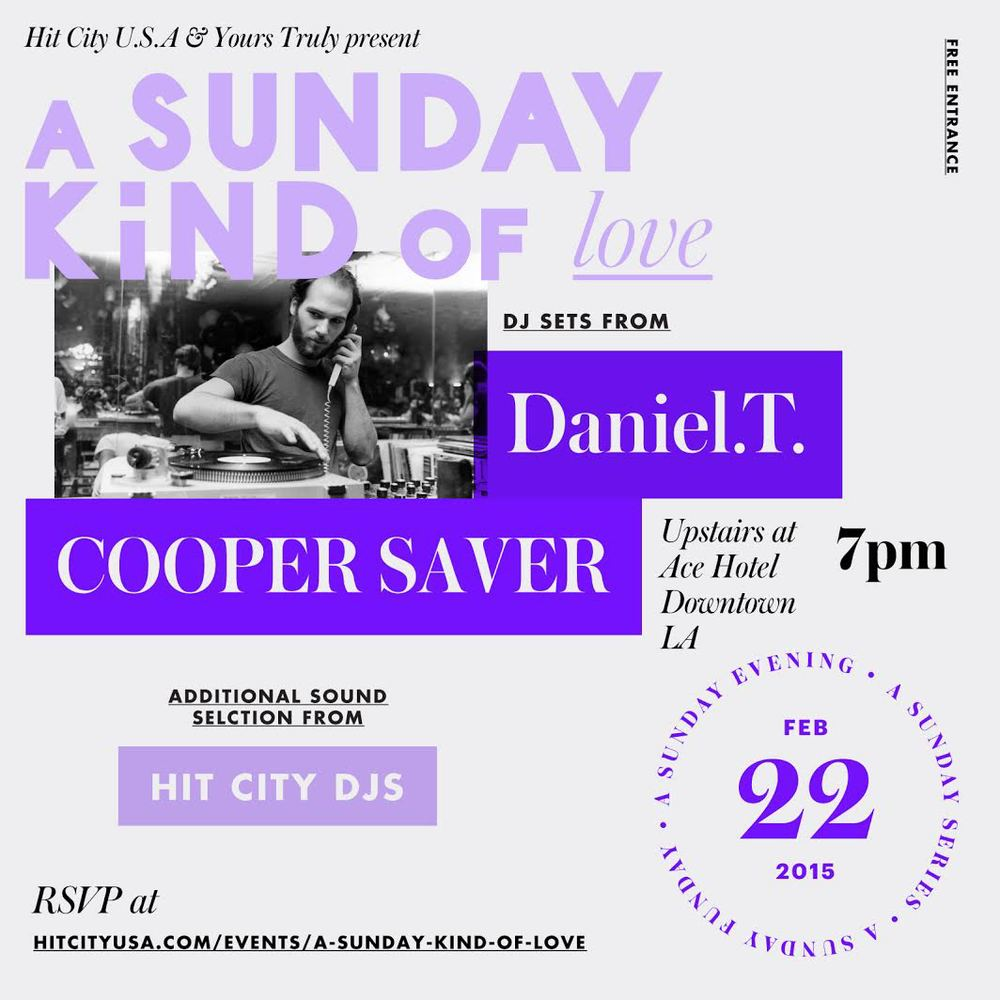 A Sunday Kind of Love w/ Daniel.T. & Cooper Saver