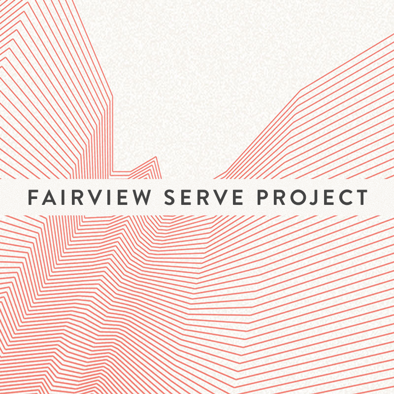 Fairview-Serve-Project.jpg