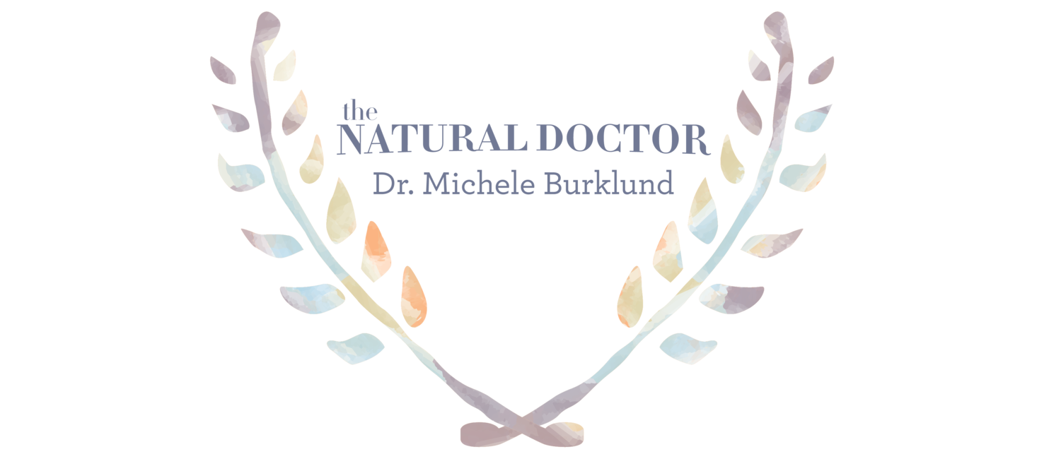 The Natural Doctor Clinic: Dr. Michele Burklund in Santa Barbara and Ojai California. Holistic Medicine Natural Health