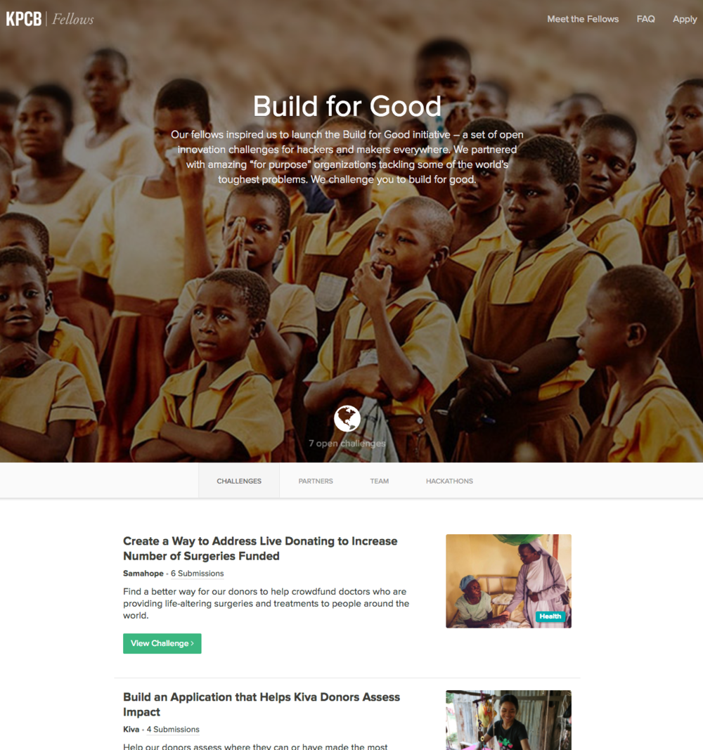 We launched the Build for Good in partnership with a slew of nonprofit partners including Kiva, Pencils of Promise, D-Rev, Internet.org, Ideo.org, Samahope and many others.