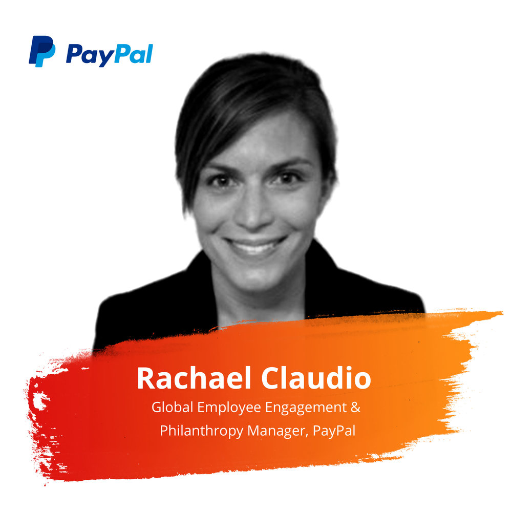 Client Success Story: Making Global Local: Building International Goodness Programs that Deliver Greater Impact   Thursday Feb. 28 | 2:00 – 2:45pm   Rachael has 10 years of experience in the CSR space and currently manages a number of the PayPal Gives global employee engagement and philanthropy initiatives. Prior to joining PayPal 2.5 years ago, Rachael worked at the Citi Foundation managing their local U.S. grant program and then led their philanthropic programs in the Bay Area.