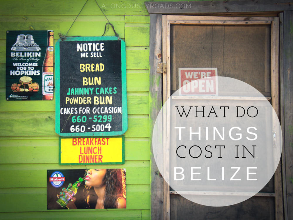 what things cost in belize