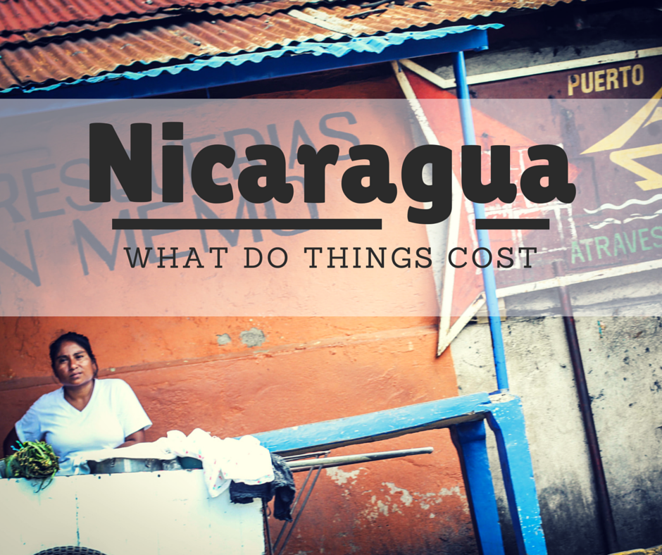 what do things cost in nicaragua
