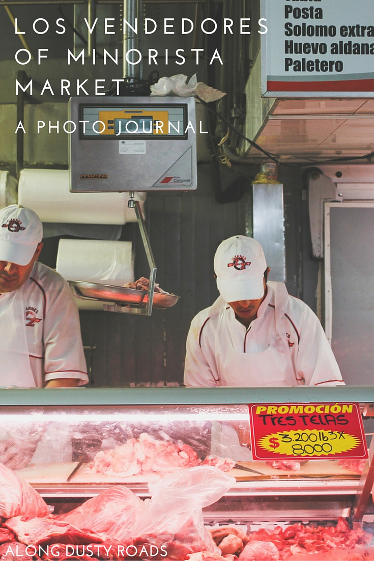 Los Vendedores of Minorista Market: A photo journal