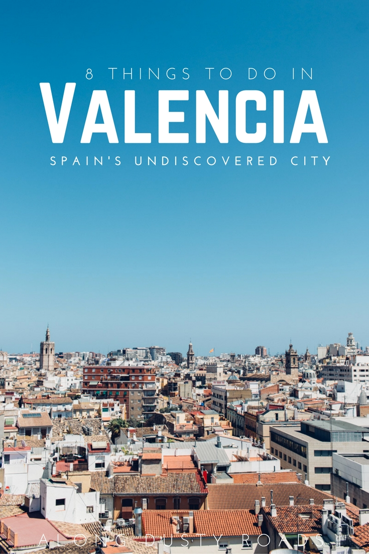 Eight incredibly awesome things to do in valencia along - Nice things valencia ...