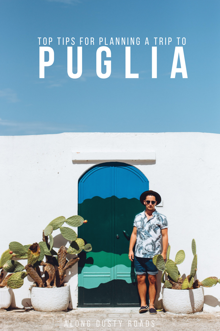 Planning a trip to Puglia, Italy? Here are 17 really useful tips that will ensure you have the best time ever!