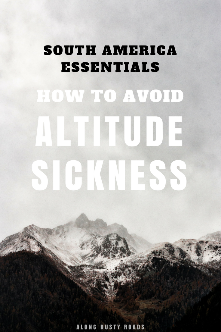 If you're planning a trip to South America, altitude sickness is something you must be aware of. Click through to our handy guide to learn what it is, how to prevent it and what to do should you become unwell | Cusco | Machu Picchu | Trekking | Hiking | Peru | Bolivia