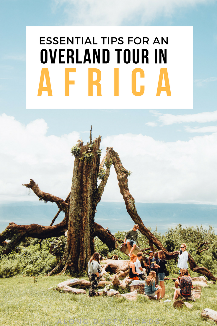 An overland tour is a fantastic way to cover large distances in Africa - but there are some things you'll need to know before you go!