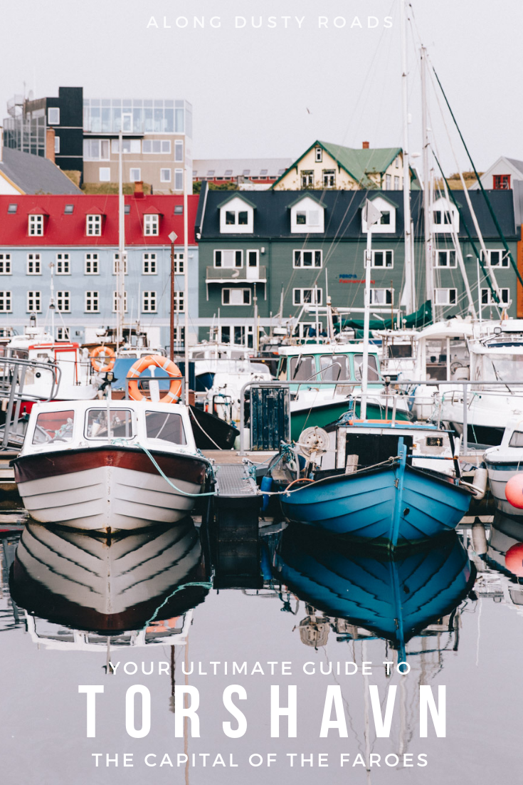 The ultimate guide to Torshavn; the capital of the Faroe Islands. Everything you need to know about what to do, where to stay, where to eat and how to get there.