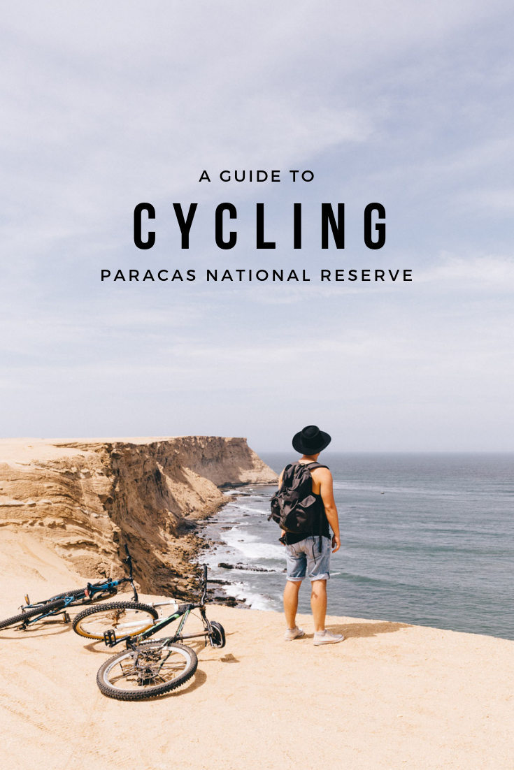 Looking for the best thing to do in Paracas, Peru? We've found it - cycling around Paracas National Reserve. Here's what you need to know.