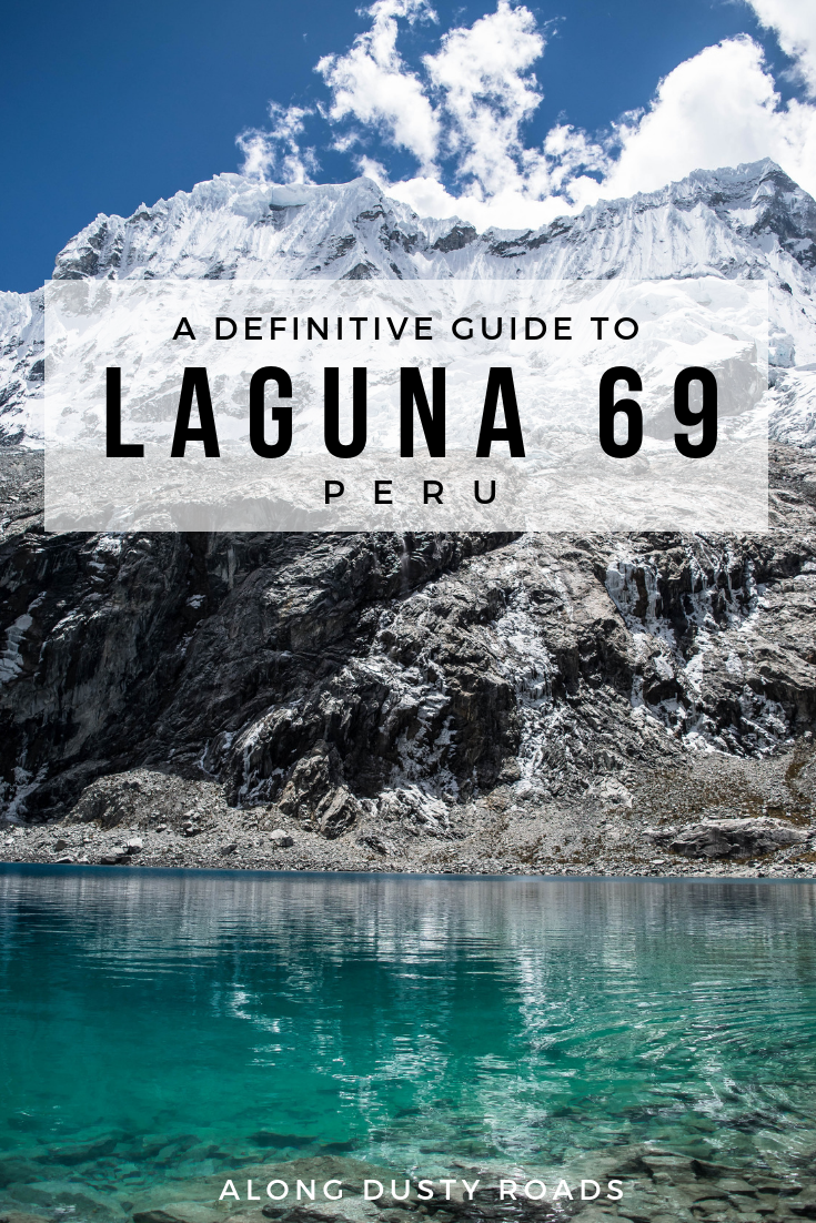 Laguna 69, the spectacular glacial lake near Huaraz, is a must-do hike for visitors to Peru. Here's everything you need to know to plan a day trip!