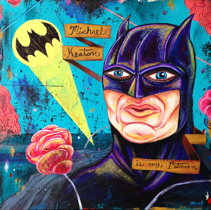 Michael Keaton is my Batman - 2013 -  Acrylic on wood panel