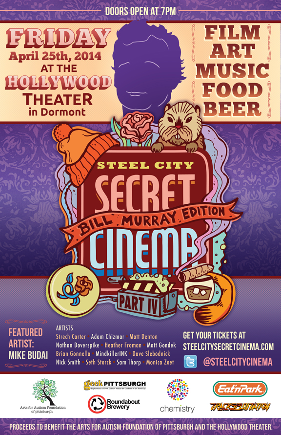 Steel City Secret Cinema - Bill Murray Edition Created for the secret movie event that featured a Bill Murray inspired art gallery and prizes.