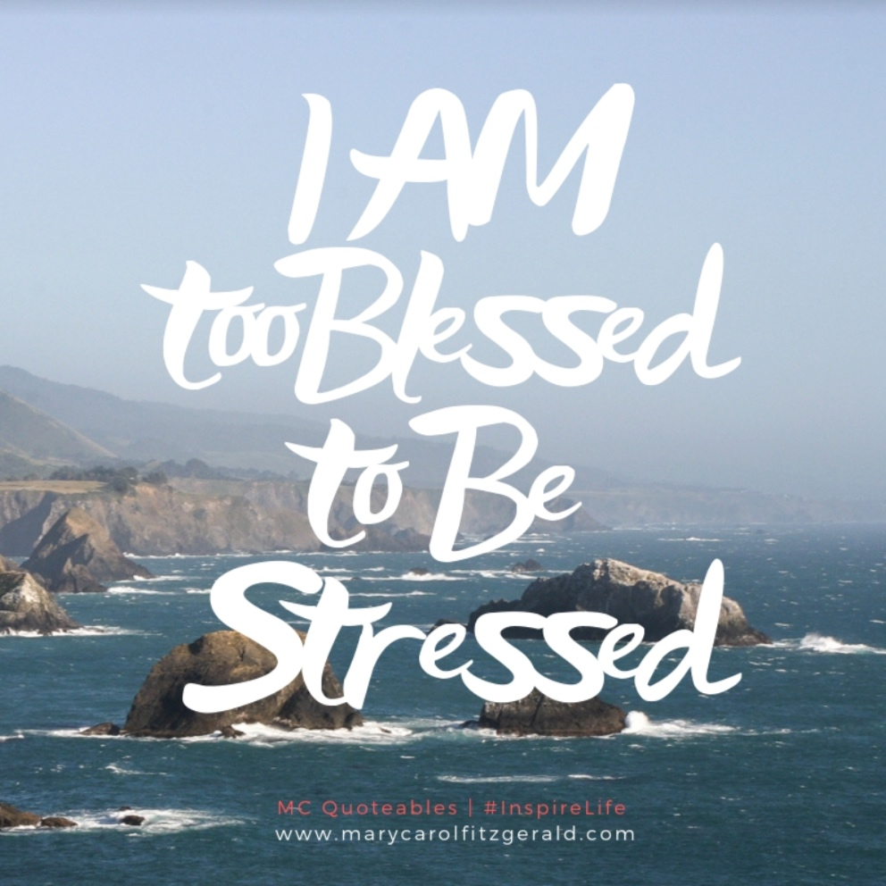 I+Am+Too+Blessed+To+Be+Stressed