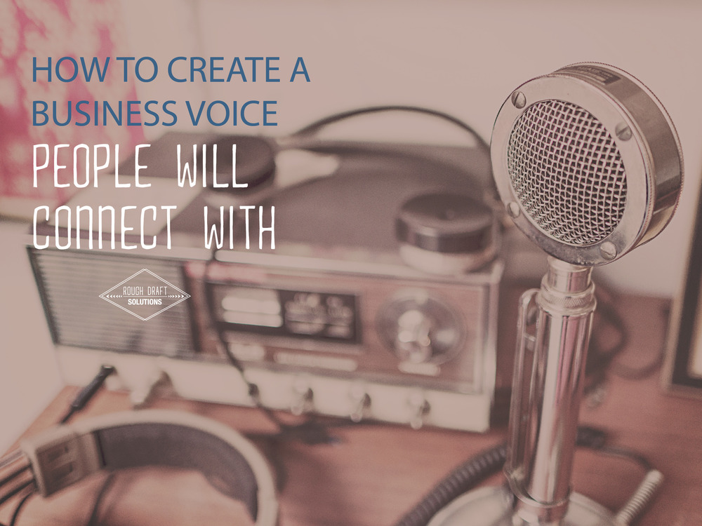 How to Create a Business Voice People Connect With