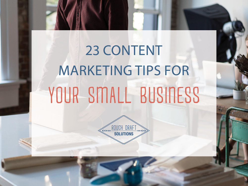 23 Content Marketing Tips for Your Small Business