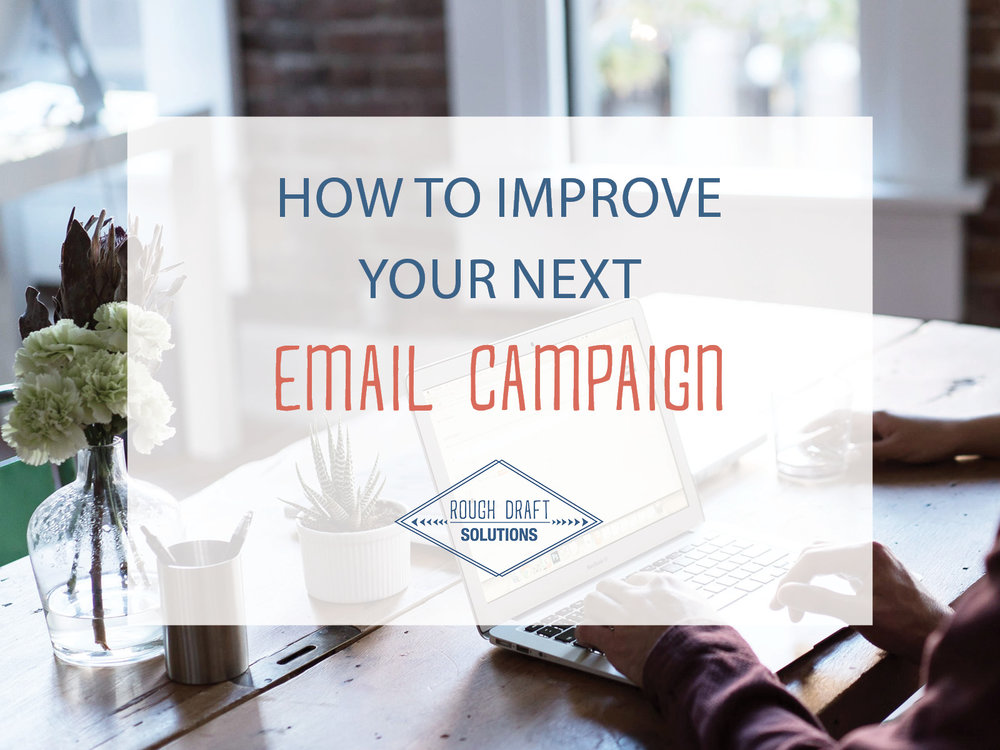 How to Improve Your Next Email Campaign