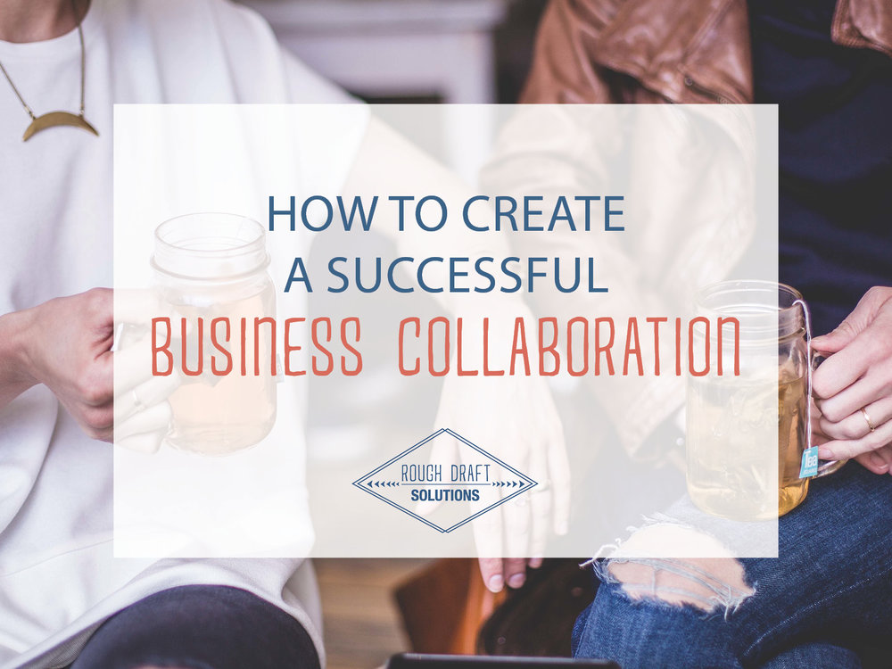 How to Create a Successful Business Collaboration