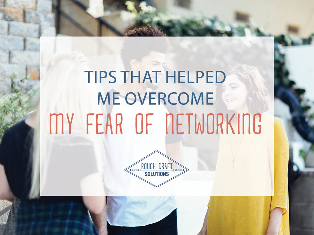 Tips that Helped Me Overcome My Fear of Networking