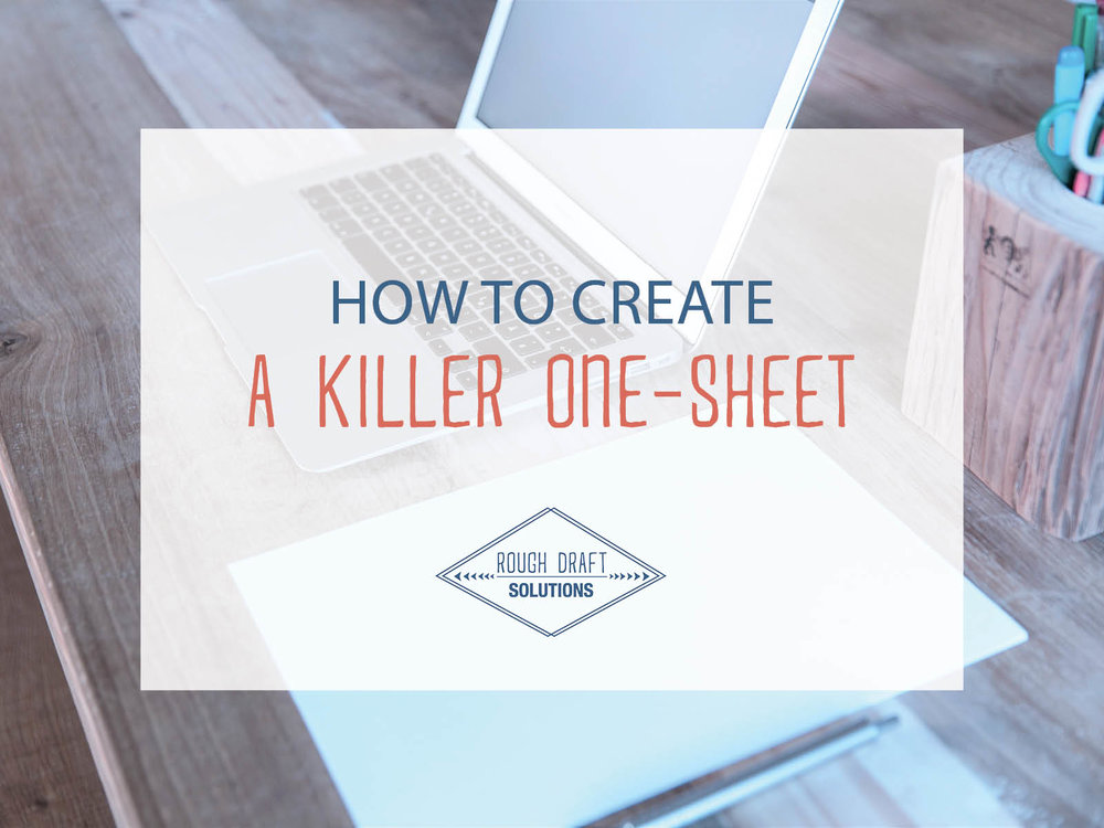 How to Create a Killer One-Sheet