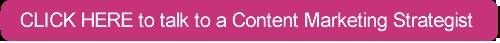 CTA - Talk to a Content Specialist.png