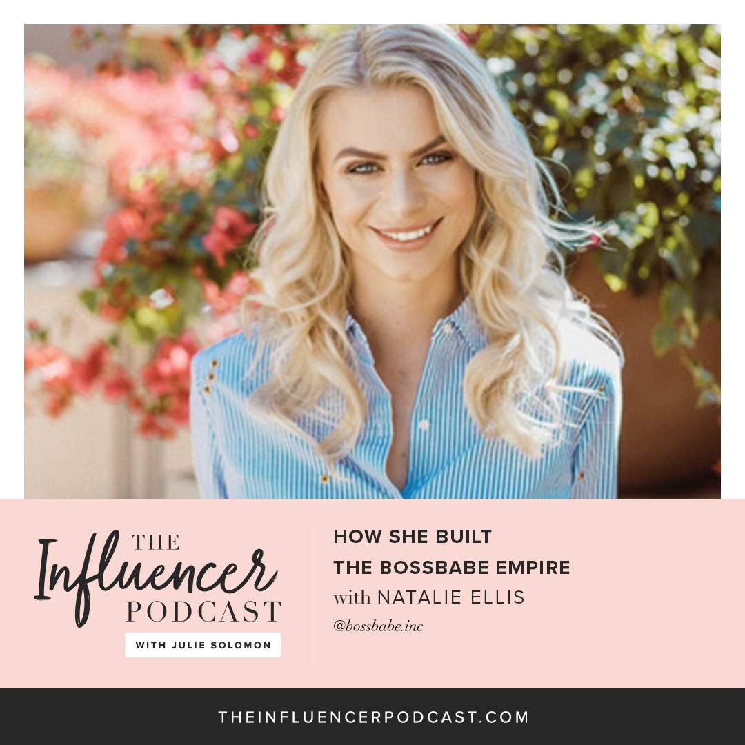 114 How She Built The Bossbabe Empire With Natalie Ellis