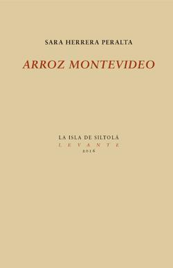Arroz Montevideo   - NOVELA (La Isla de Siltolá, 2016)   COMPRAR