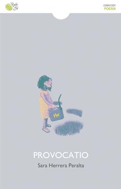 Provocatio   - POESÍA (Baile del sol, 2017)    COMPRAR
