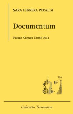 Documentum   - POESÍA, Premio Carmen Conde (Torremozas, 2014)    COMPRAR