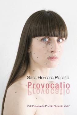 Provocatio   - POESÍA, Premio Ana de Valle (Ayto. de Avilés, 2010)  AGOTADO