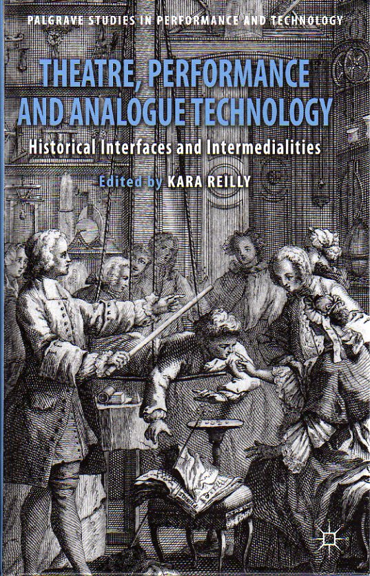 His chapter on Mariano Fortuny's innovations in scenic and lighting design was published in Theatre, Performance and Analogue Technology: Historical Interfaces and Intermedialities (Palgrave Studies in Performance and Technology, 2013), edited by Kara Reilly