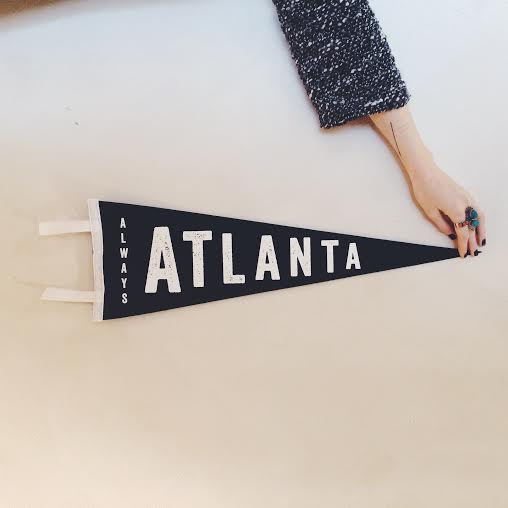 Always Atlanta pennant. $25 // chrome yellow trading co.