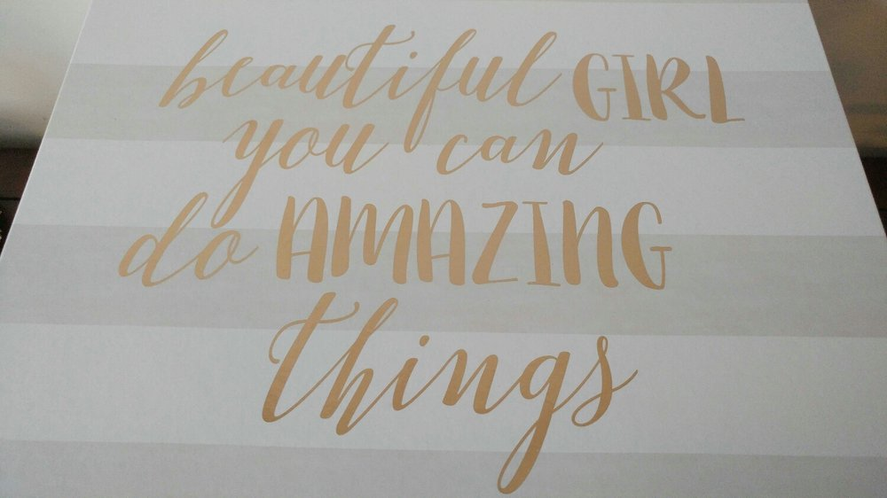 """beautiful girl, you can do amazing things."""