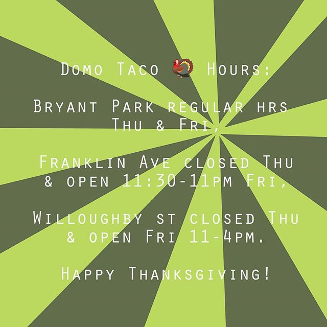 Happy Thanksgiving from the Domo Taco Fam! 🙋👨‍👧👨‍👩‍👦‍👦👨‍👨‍👦👩‍👩‍👦‍👦👩‍👧