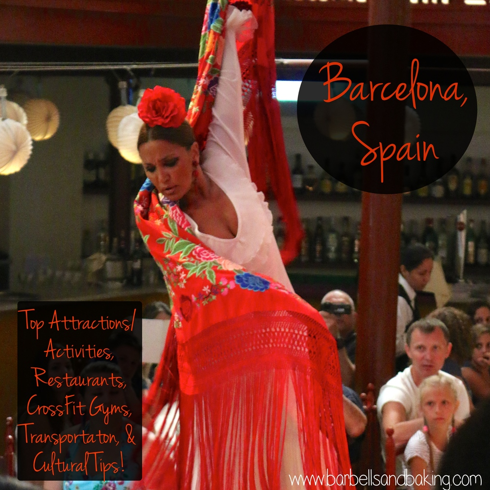 Barcelona, Spain - Attractions, Activities, Restaurants, CrossFit Gyms, Transportation, and Cultural Tips - www.barbellsandbaking.com