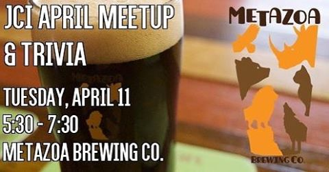 Join JCI TOMORROW at Metazoa Brewing Company from 5:30 - 7:30 for our April MeetUp and some fun trivia! @metazoabrewing